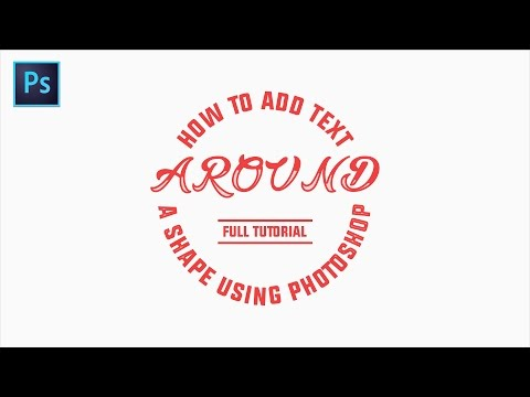 How To Add Text Around A Shape Using Photoshop - Full Tutorial Video