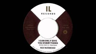 nick waterhouse i can only give you everything