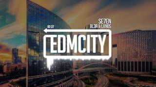 BL3R & Lanos - Se7en Subscribe here: http://bit.ly/edmcitysub Downl...