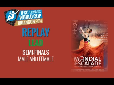 IFSC Climbing World Cup Briançon 2014 - Lead - Semi-finals - Men/Women