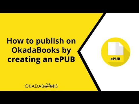 How To Publish On OkadaBooks By Creating An Epub