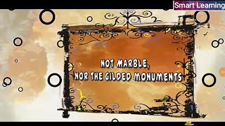 Nor Marble Nor the Gilded monument,Summary, class 10 English poem