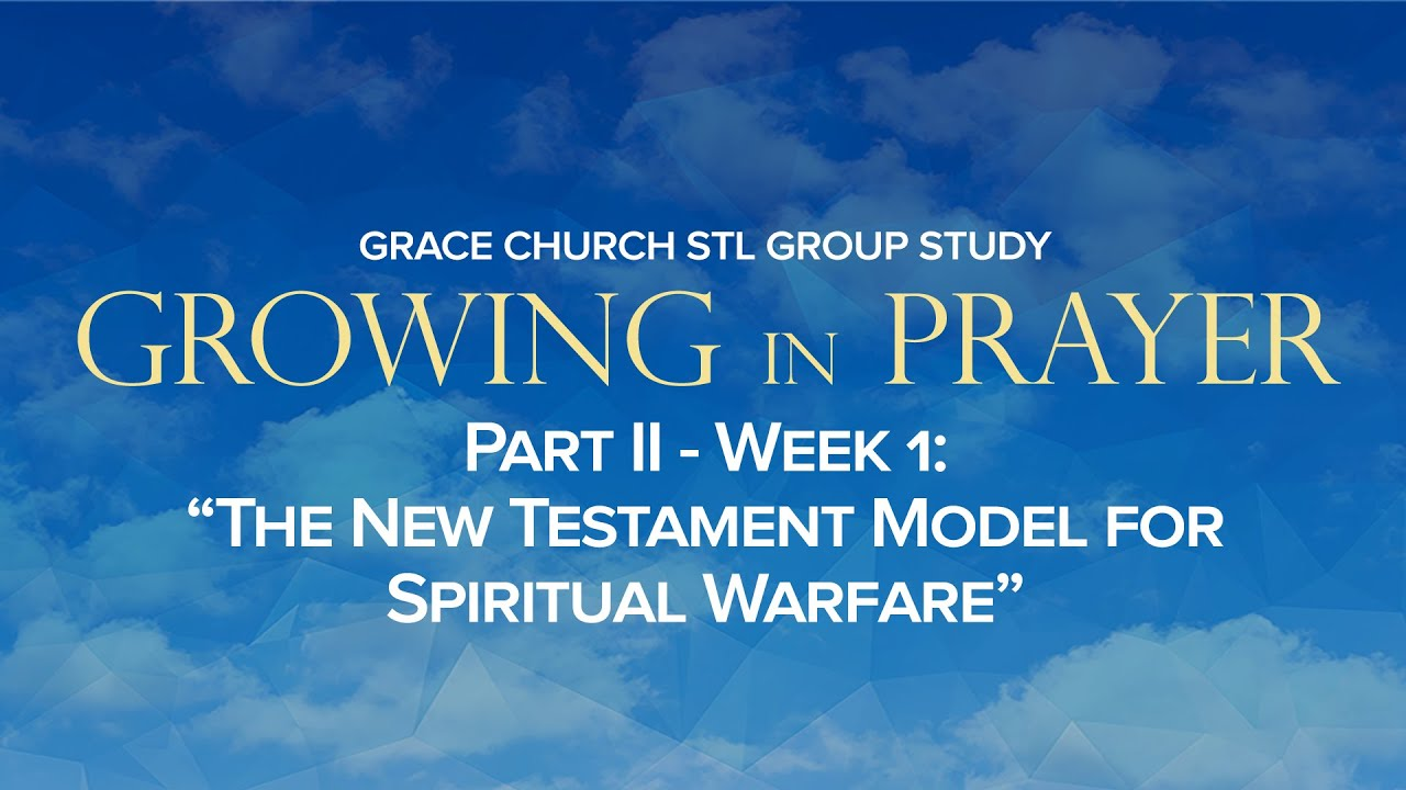Small Group Video: Part II - Week 1 :: The New Testament Model for  Spiritual Warfare