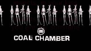 Coal Chamber - Rowboat (Lyrics)