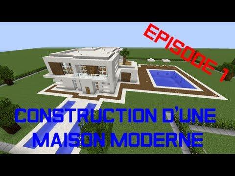1 | Construction d\'une Maison Moderne | Minecraft | Episode 1 - YouTube