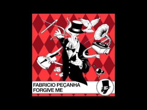 Fabricio Pencanha - Forgive Me (Original Mix)