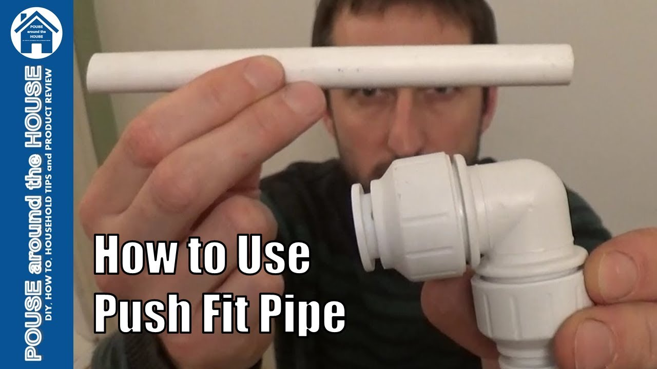 How To Use Push Fit Pipe Push Fit Plastic Plumbing Tutorial Jg