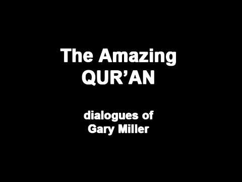 The Amazing Quran - Gary Miller