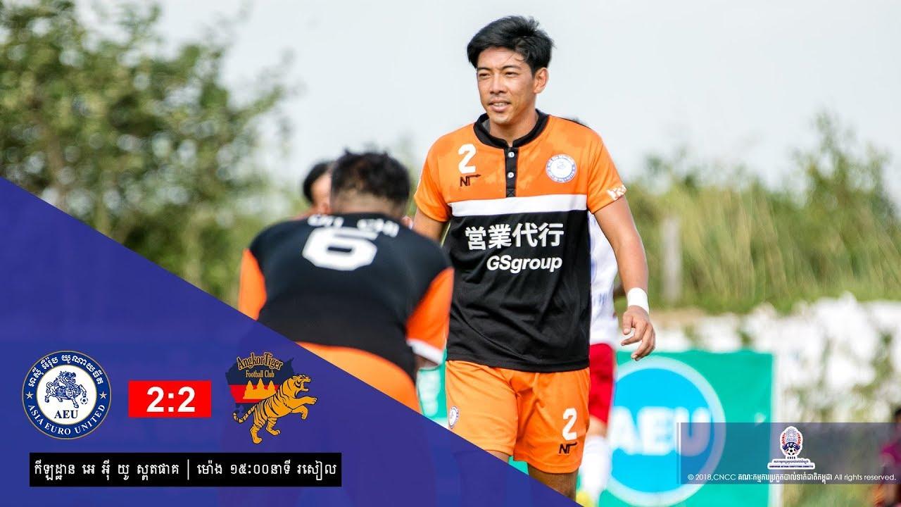 [MCL Week 6] Asia Euro United  (2-2) Angkor Tiger Fc