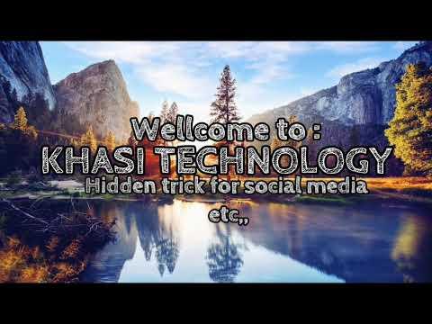 #Khasi technology/