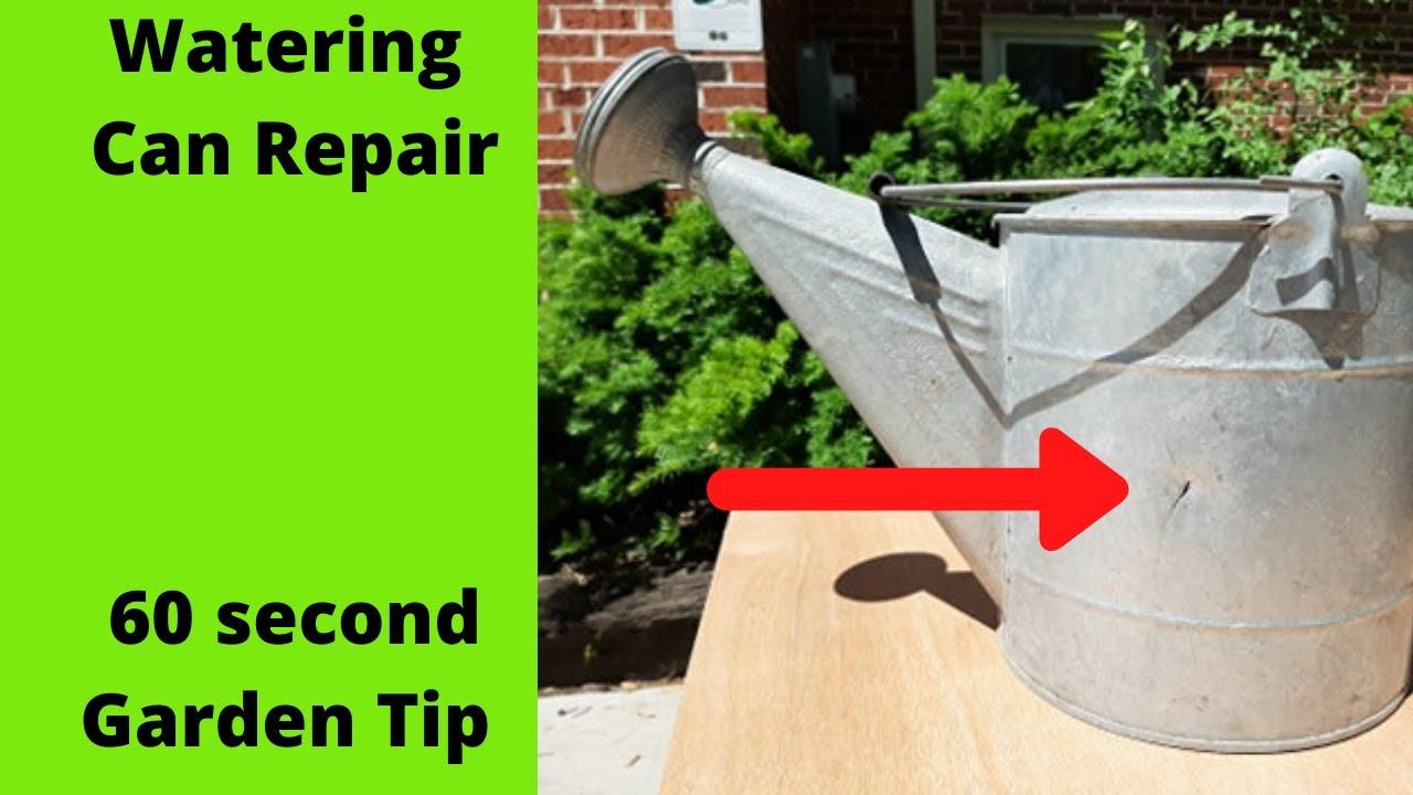 Watering Can Repair 60 Second Garden Tip
