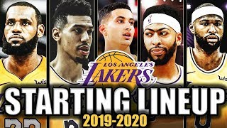 The BEST Starting Lineup Options for The Los Angeles Lakers 2019-2020