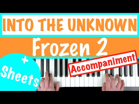"""How to play """"INTO THE UNKNOWN"""" - Frozen 2   Piano Accompaniment Tutorial thumbnail"""