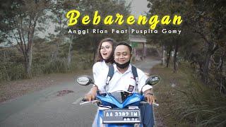 Anggi Rian Feat Puspita Gomy - Bebarengan (Official Music Video)