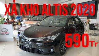 XẢ KHO! Toyota Altis 2020 Giá Chỉ 590 Triệu !!!!! |SỐNG CÙNG XE