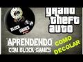 Aprendendo com Block Games- Como decolar com avião e helicóptero no GTA V