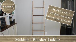Making a Blanket Ladder - Wooden U