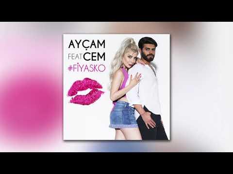 Ayçam feat. Cem - Fiyasko