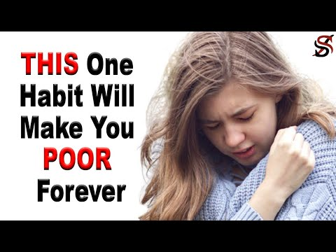 The One Habit that Will Make You Poor Forever