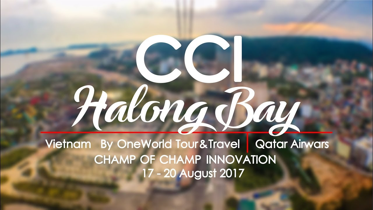 CCI ไปฮาลองเบย์ [17-20 August 2017] [Full HD] [60 FPS]