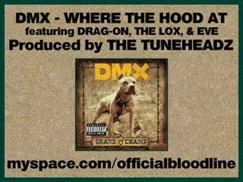 DMX - Where The Hood At (Remix) ft. Drag-On, The LOX, & Eve