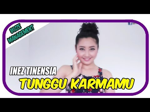 TUNGGU KARMAMU - INEZ TINENSIA [ OFFICIAL MUSIC VIDEO ]