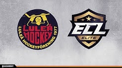 Highlights Luleå Hockey - Almost Famous ECL Elite round 3