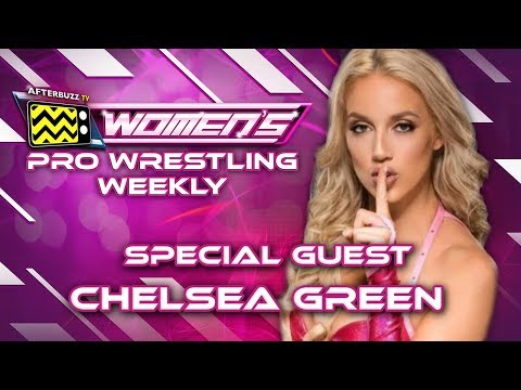 Interview with Wrestler, Chelsea Green - Ep. 12 | Women's Pro Wrestling Weekly