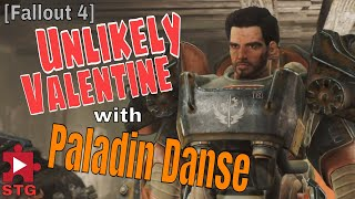 [Fallout 4 glitch] Unlikely Valentine with Paladin Danse