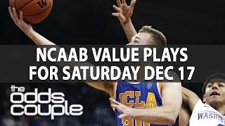 NCAA Basketball Picks | The Odds Couple | Top Picks For Saturday Dec. 17th
