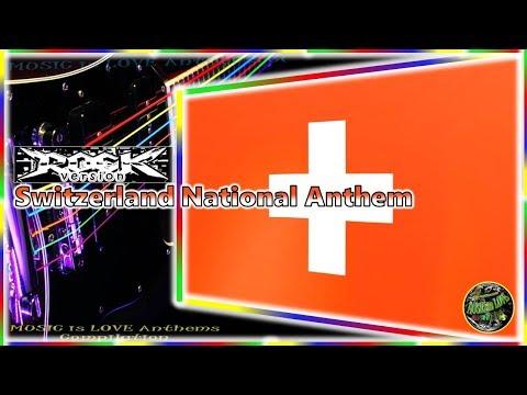 """Switzerland National Anthem """"Swiss Psalm"""" Rock Version by Leo Leoni (Remix by MILA), with lyrics"""