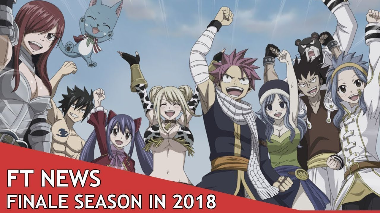 Fairy tail final season 2018 confirmed release date season 3 or 8 overview all info about it anime utopia