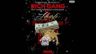 Rich Gang- Lifestyle Ft. 'Young Thug & Rich Homie Quan'