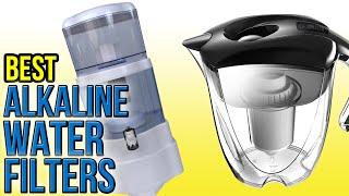 8 Best Alkaline Water Filters 2016