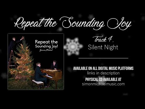 Silent Night - Repeat the Sounding Joy (Audio Only)