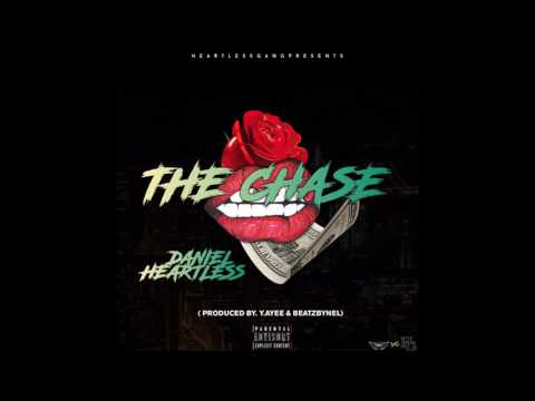 "Daniel Heartless - ""The Chase"" (Prod. Y.Ayee x BeatzByNel)"