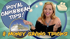 Royal Caribbean Tips and Money Saving Tricks
