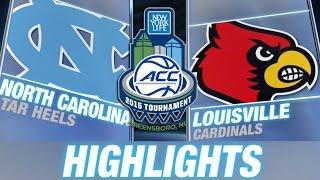 North Carolina vs Louisville   2015 ACC Men