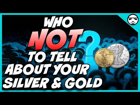 Who NOT To Tell About Your Silver And Gold Bullion Collection