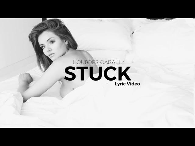 """""""Stuck (Lyric Video)"""""""
