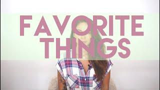 Favorite Things - July