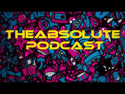 The Absolute Podcast Ep. 3