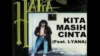 Hatta - Kita Masih Cinta (feat.lyana)