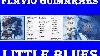 Flavio Guimaraes   Little Blues   1995   Baby Please Don't Go   Dimitris Lesini Blues