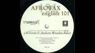 Afrowax - English 101 (Al Farris and Wooden mix)