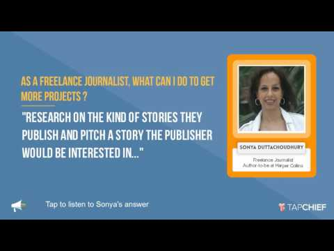 How to get more projects as a freelance writer: Sonya Duttachoudhury