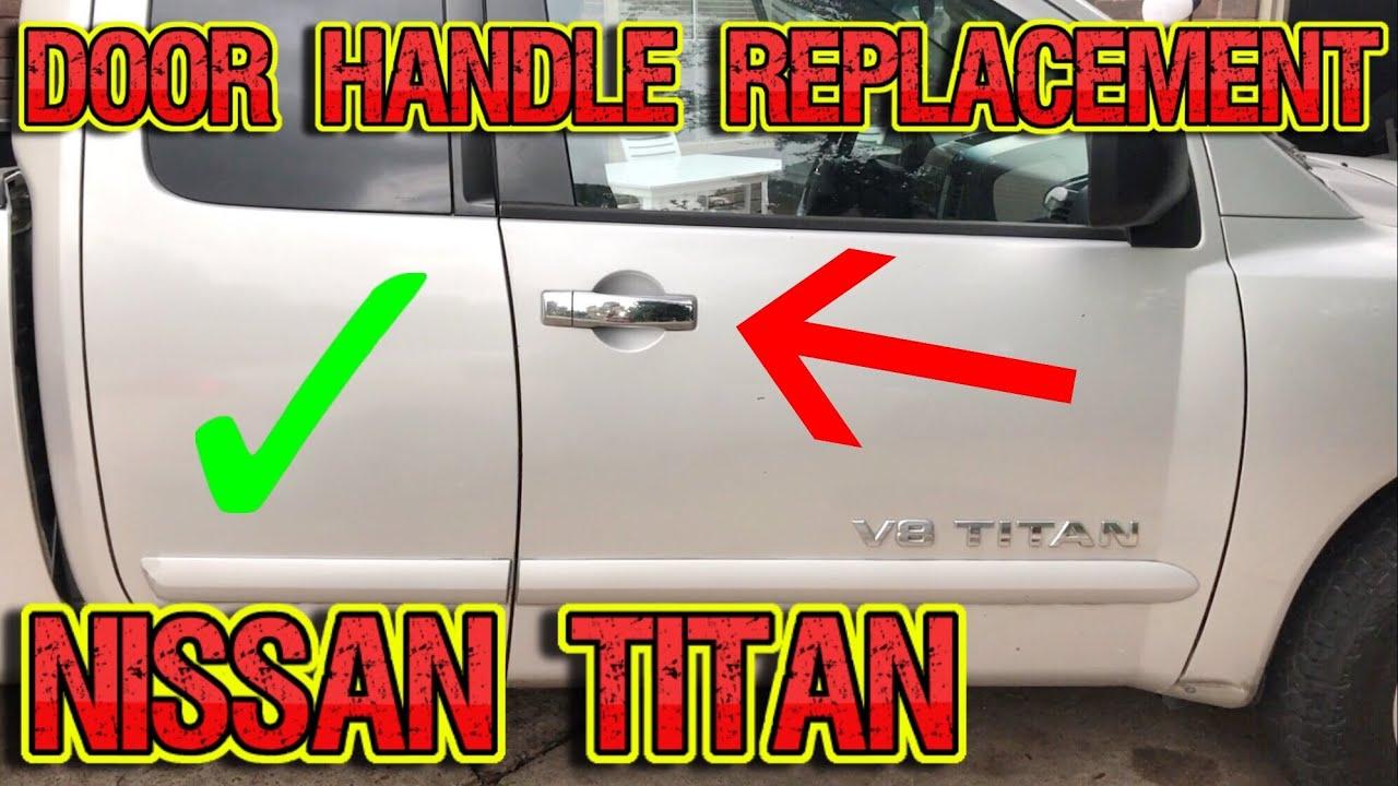 Nissan Titan Door Handle Replacement Easy 2004 2015 Youtube