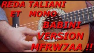 REDA TALIANI AVEC MOMO - BABINI ( Version Tfrwi7a )
