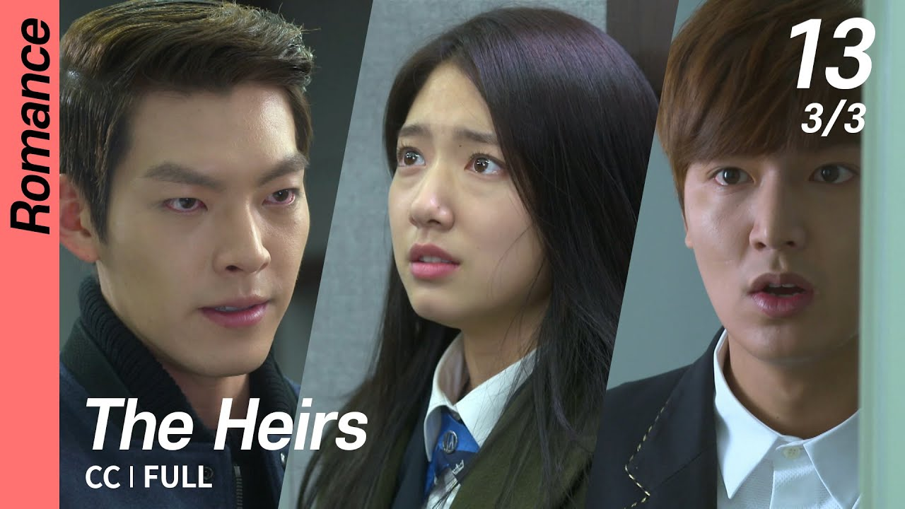 Download [CC/FULL] The Heirs EP13 (3/3)   상속자들