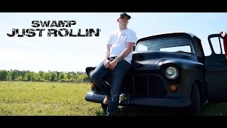 swamp-just-rollin39-official-music-video